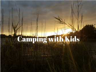 Camping with kids. iwannabealady.com modern day fables