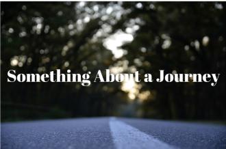Something about a journey. iwannabealady.com