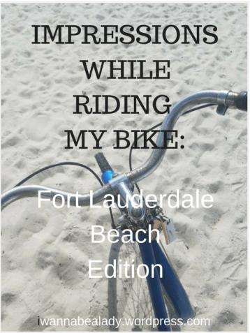 impressions while riding my bike iwannabealady.com