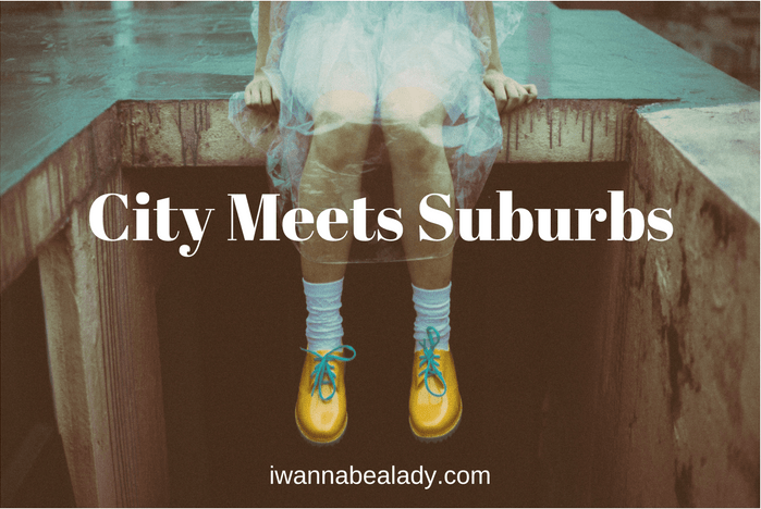 City Meets Suburbs iwannabealady.com