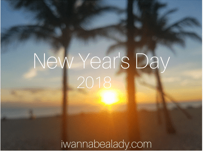 New Year's Day 2018 iwannabealady.com tips and tricks