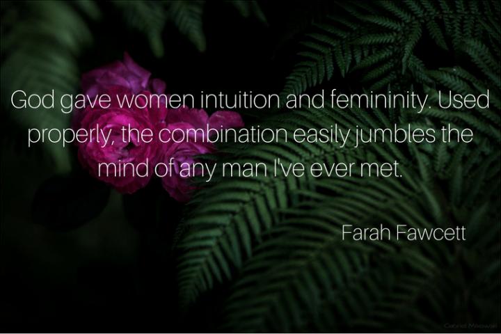 embrace femininity iwannabealady.com farah fawcett quote